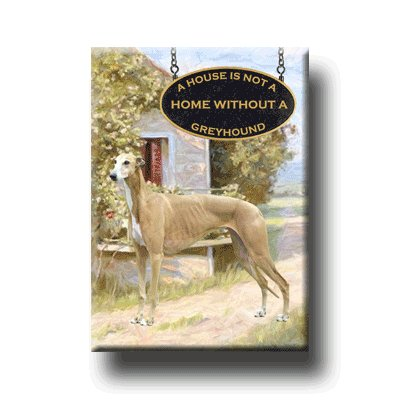 GREYHOUND A House Is Not A Home FRIDGE MAGNET No2