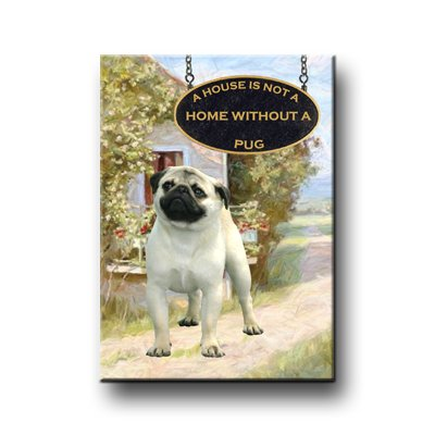 PUG A House Is Not A Home FRIDGE MAGNET (Fawn)