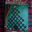 Christmas Annies Crochet To Go Pattern Book 114 Dec Jan 1999 Afghan Tree Topper Stocking