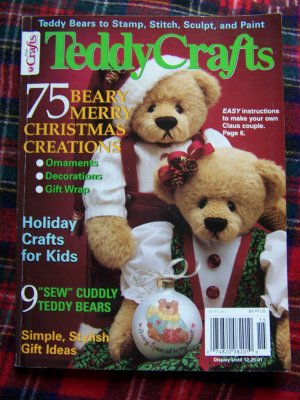 December 2001 Christmas Teddy Bear Crafts Magazine Patterns for Sewing Stamp Sculpt Painting