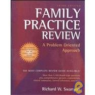 Family Practice Review: A Problem Oriented Approach