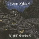Night Garden by Nilsen, John  (1993)