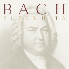 Bach - Super Hits: Jesu, Joy of Man's Desiring / Ormandy, etc