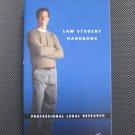Law Student Handbook by Westlaw
