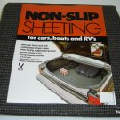 MFG OF NON-SLIP MATERIAL FOR AUTO, RV, BOATS, KITCHEN SHELVES, ETC.  HIGH QUALITY SHEETS! 5K PCS!