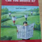 Can You Believe It? ESL Reader Idioms Reading Book 1