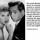 Free Thought For the Day: The Lucille Ball-Desi Arnaz Center for Comedy