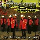 LOS INVASORES DE NUEVO LEON-CON TAL DE QUE ME OLVIDES