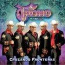 EL TRONO DE MEXICO-CRUZANDO FRONTERAS