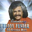 FREDDY FENDER-25 GOLDEN HITS