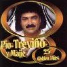 PIO TREVINO Y MAJIC-25 GOLDEN HITS