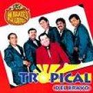 TROPICAL DEL BRAVO-24 KILATES DE EXITOS VO.#2