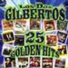 LOS DOS GILBERTOS-25 GOLDEN HITS