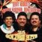 JESSY SERRATA, BOBBY NARANJO,AND, RENE SERRATA-25 GOLDEN HITS