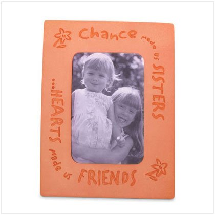"""Chance Made Us Sisters"" Photo frame"