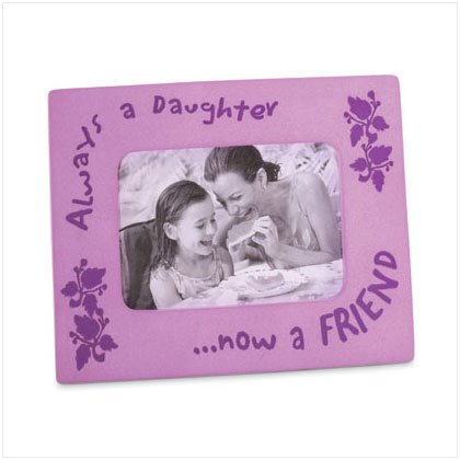 """Always A Daughter "" Photo Frame"