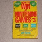 HOW TO WIN AT NINTENDO GAMES #3 SOFTCOVER BOOK NES