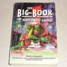 THE BIG BOOK OF NINTENDO GAMES SOFTCOVER 1991 465 PAGES