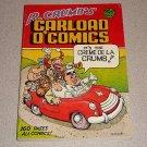 R CRUMB'S CARLOAD O'COMICS SC BOOK 1976 RARE 1st PRINT