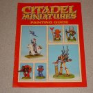 CITADEL MINIATURES PAINTING GUIDE GAMES WORKSHOP 1992