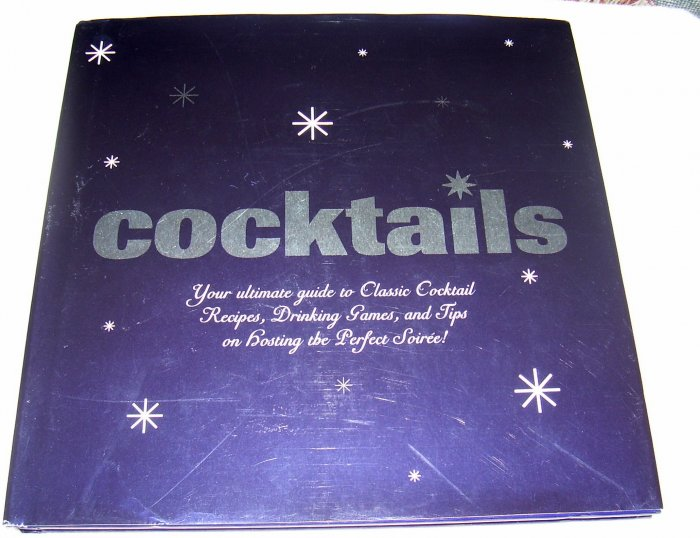 Cocktails (Hardcover) NEW,2006