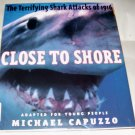 Close to Shore: The Terrifying Shark Attacks of 1916 (Hardcover),