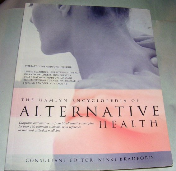 The Hamlyn Encyclopedia of Alternative Health (Softcover)