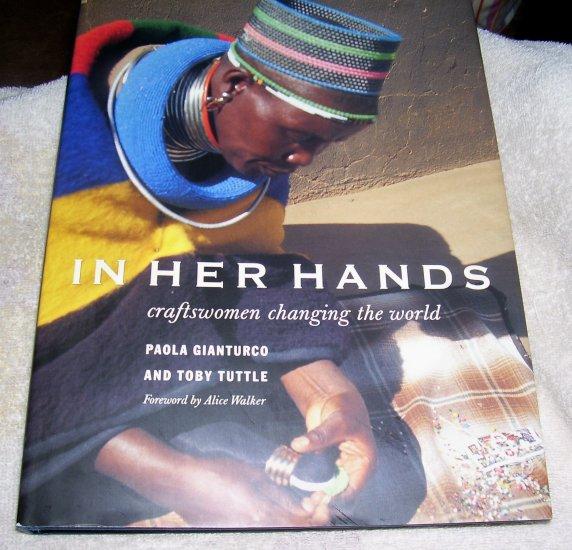 In Her Hands: Craftswomen Changing the World (HCDJ), 2000,
