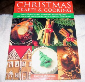 Christmas, Crafts & Cooking (Softcover), 2004, Free Shipping