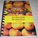 Sweet Vidalia Onions, Blue Ribbon Recipes. (Spiral Softcover),1986