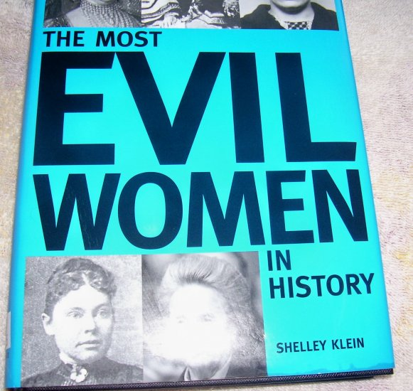 The Most Evil Women in History (HCDJ), 2003, VERY GOOD++