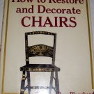 How to Restore and Decorate chairs, HCDJ, GOOD CONDITION