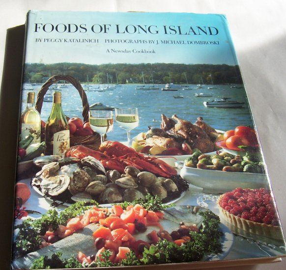 Foods of Long Island,A Newsday Cookbook,1985, hcdj, good condition. FREE SHIPPING