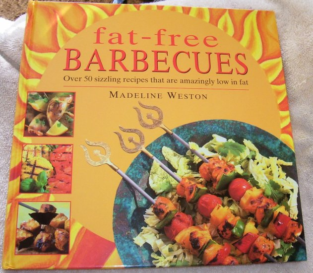 Fat-Free Barbecues, Hardcover, 1999 NEW, FAT-FREE COOKING