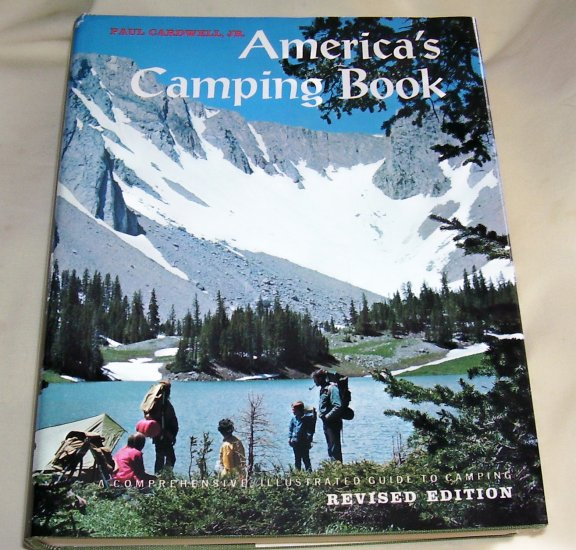 America's Camping Book: A Comprehensive, Illustrated Guide to Camping, (HCDJ), 1976