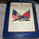 The Faded Banners: A Treasury of Nineteenth-Century Civil War Fiction (hcdj), 1960, Civil War