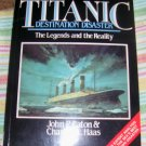 Titanic: Destination Disaster, (Paperback, 1ST AMERICAN EDITION 1987,