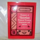 Treasury of Victorian Printer's Frames, Ornaments and Initials, (Paperback), 1984