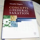 Concepts in Federal Taxation, 2007 Edition. (HC)..NO CD