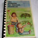 THE PASSION FOR PEACHES COOKBOOK, 1977, PEACHES, FRUITS