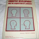 Cognitive Development & the Acquisition of Language,