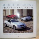 Mercedes-Benz, 2001 HCDJ, Silver Star Century, History