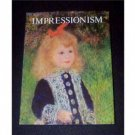 Impressionism, by Pierre Courthion 1977 HCDJ,