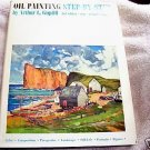 OIL PAINTING, STEP-BY-STEP, 3RD EDITION, PAINTING, OIL