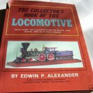 THE COLLECTOR'S BOOK OF THE LOCOMOTIVE,RAILROADS,TRAINS
