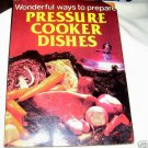 PRESSURE COOKER DISHES, 1983 SC,  WAYS TO PREPARE