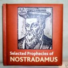 NOSTRADAMUS, SELECTED PROPHECIES OF, HC 2004,