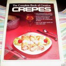 The Complete Book of Creative Crepes,1977, Crepes