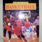 Basketball, 1991 hc, Step by Step
