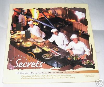 RESTAURANTS SECRETS OF GREATER WASHINGTON, DC,